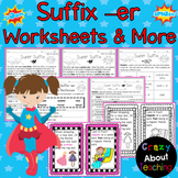 Suffix -er Worksheets & More