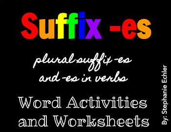 Suffix -es in plurals and verbs Activities and Worksheets