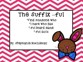 Suffix ful  (Easter, Find Someone Who, I Have Who Has, Boa