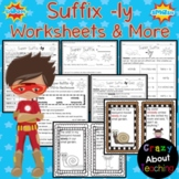 Suffix -ly Worksheets & More