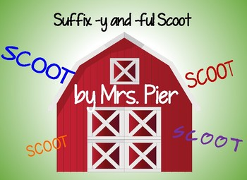 Suffix -y and –ful Scoot