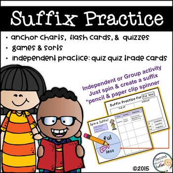 Suffixes Practice, Sorts, Quiz Quiz Trade, Anchor Charts & Assessments