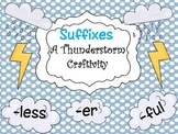 Suffixes {A Thunderstorm Craftivity}