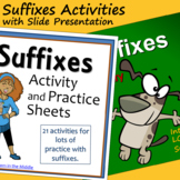 Suffixes Activities with Slide Presentation
