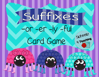 Suffixes Card Game (-or -er -ly -ful)