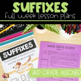 Suffixes | Full Week Lesson Plans for Third Grade