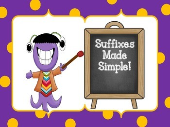Suffixes Made Simple! CCSS RF.2.3d