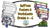 Suffixes Posters and Worksheets - Grades 4-6