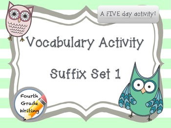 Daily Vocabulary Activity:  Suffix Set 1