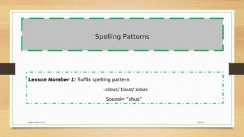 Suffixes Spelling -cious, tious, xious- (3 patterns with t