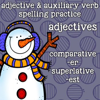 Suffixes Spelling - er, est - Adjectives - Holiday, Winter