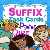 Suffix Task Cards, Poster and Quiz