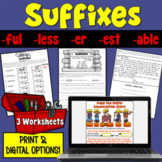 Suffixes Worksheets (-ful, -less, -er, -est, -able, -er) | PDF and Digital |