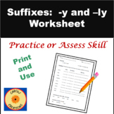 Suffixes Worksheet:  -y and -ly