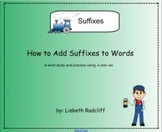 Suffixes - a study of words using -s and -es