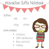 Suffixes (-able, -less, -ology, -phobia) Interactive Notebook