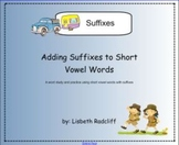Suffixes - adding suffixes to short vowel words