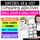 Suffixes -er and -est (Comparing Adjectives) Printables, Task Cards, Games