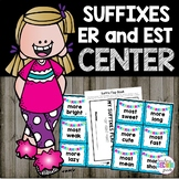 Suffixes er and est Literacy Center
