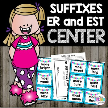 Suffixes er and est