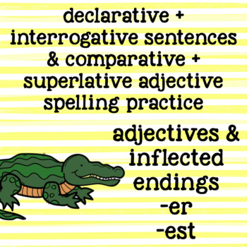 Suffixes -er -est - Inflected Endings - Adjectives - 2nd G