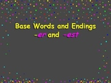 Suffixes er est added to base words