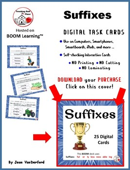 DIGITAL Suffixes: er, ly, ing, ful, able, less, ness in Context: BOOM ™  Cards