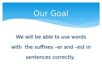 Suffixes ( -er or -est) Powerpoint