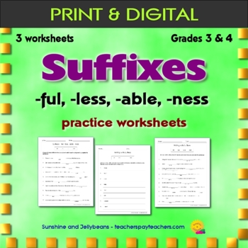 Suffixes: -ful, -less, -able, -ness / 3 practice worksheets - Grade 3-4 - CCSS