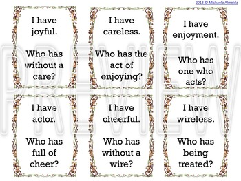 Suffixes (ful, less, ment, or, er) I have... Who has?
