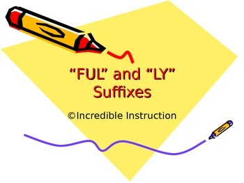 Suffixes -ful & -ly