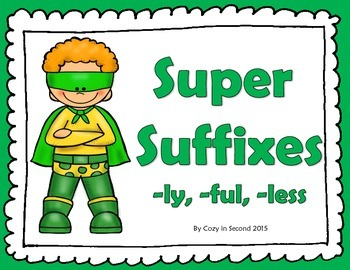 Suffixes: ful, ly, less