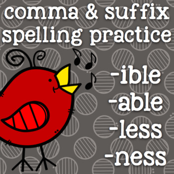 Suffixes - -ible, -able, -ness, -less - 2nd Grade Suffix Spelling - Birds