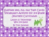 Suffixes less, ful, and ous Task Cards For Journeys 3rd Grade