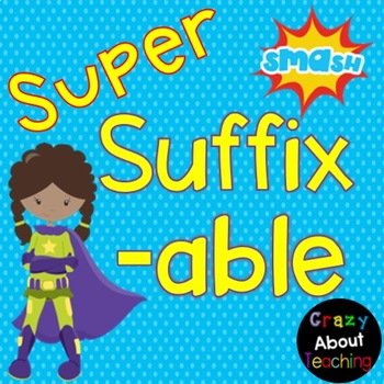 Suffixes -ly & -able Presentation