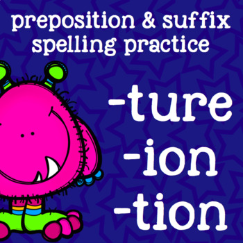 Suffixes -ture, -tion, -ion - 2nd Grade Prefix Spelling - Monsters