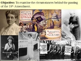 Suffragist Movement and the 19th Amendment PowerPoint Pres