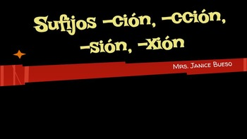 Sufijos -ción, -cción, -sión, -xión