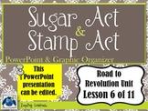 Sugar Act - Stamp Act