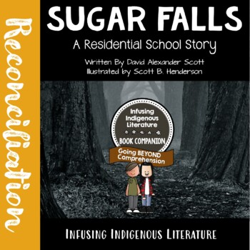 Sugar Falls  A Residential School Story - First Nations And Native American Lit.