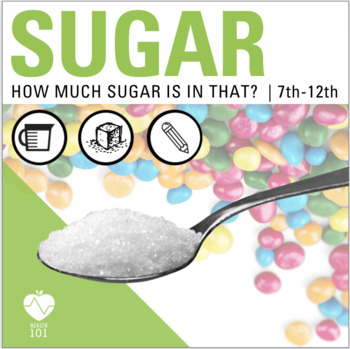 Sugar! Shocking Lesson & FUN Activities for your Health Class/ Nutrition Unit