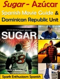 Sugar Movie Packet in Spanish and Dominican Republic Unit