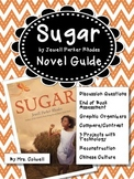 Sugar Novel Guide with Technology Projects and End-of-Book Test