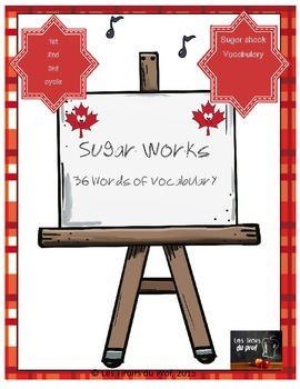 Maple Sugar Shack Sugar Bush VOCABULARY
