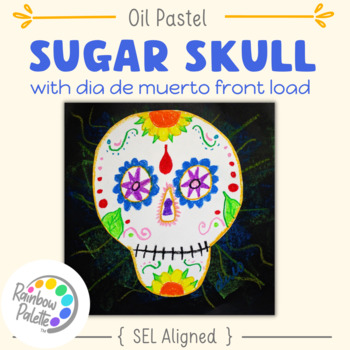 Sugar Skull Art Project Easy Oil Pastels Powerpoint
