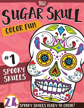 Sugar Skull Color Fun #1 – Spooky Skulls {Coloring Book} by Glue and Ink