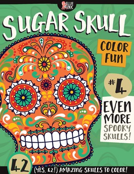 Sugar Skull Color Fun #4 – EVEN MORE Spooky Skulls {Colori
