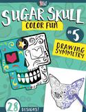 Sugar Skull Color Fun #5 – Drawing Symmetry {Coloring Book}