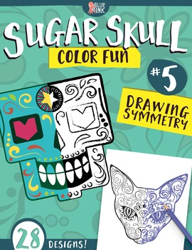 Sugar Skull Color Fun #5 – Drawing Symmetry {Coloring Book}