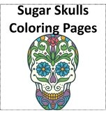 Sugar Skulls Coloring Pages- Halloween Theme  Day of The Dead Coloring Sheets